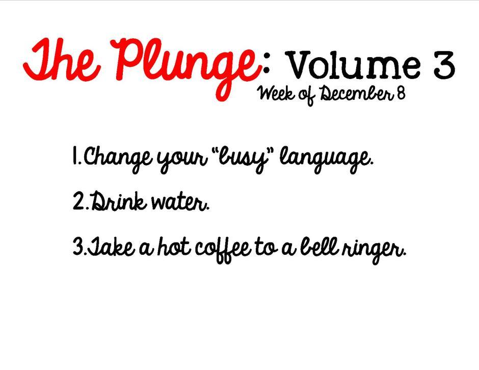 Plunge Week 3