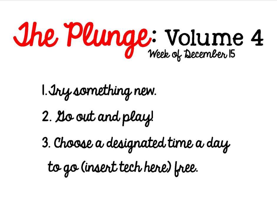 Plunge Week 4