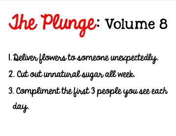 Plunge Week 8