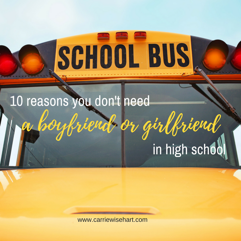 10 reasons you don't NEED a boyfriend (or girlfriend) in high school