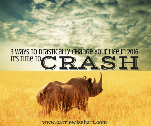 3 ways to drastically change your life in 2016