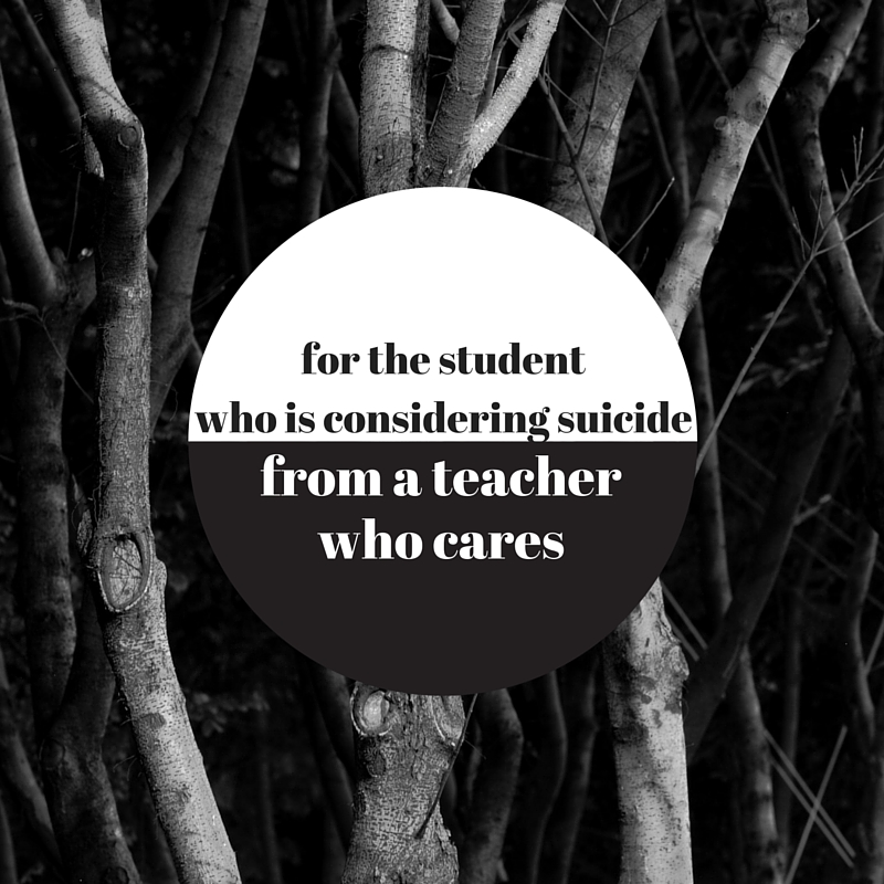 For the student who is consideringsuicide