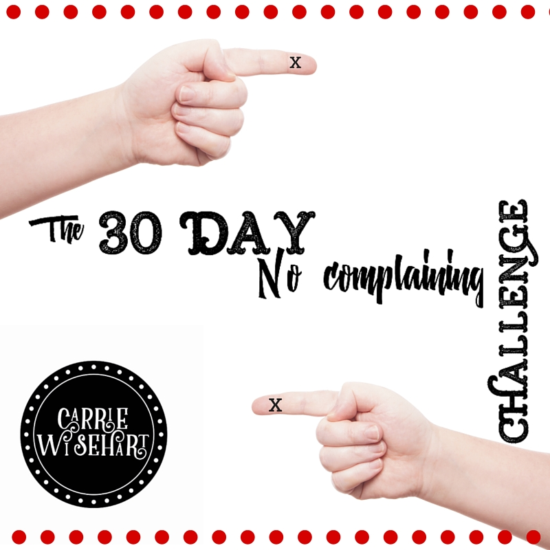 The 30 Day No Complaining Challenge 2019