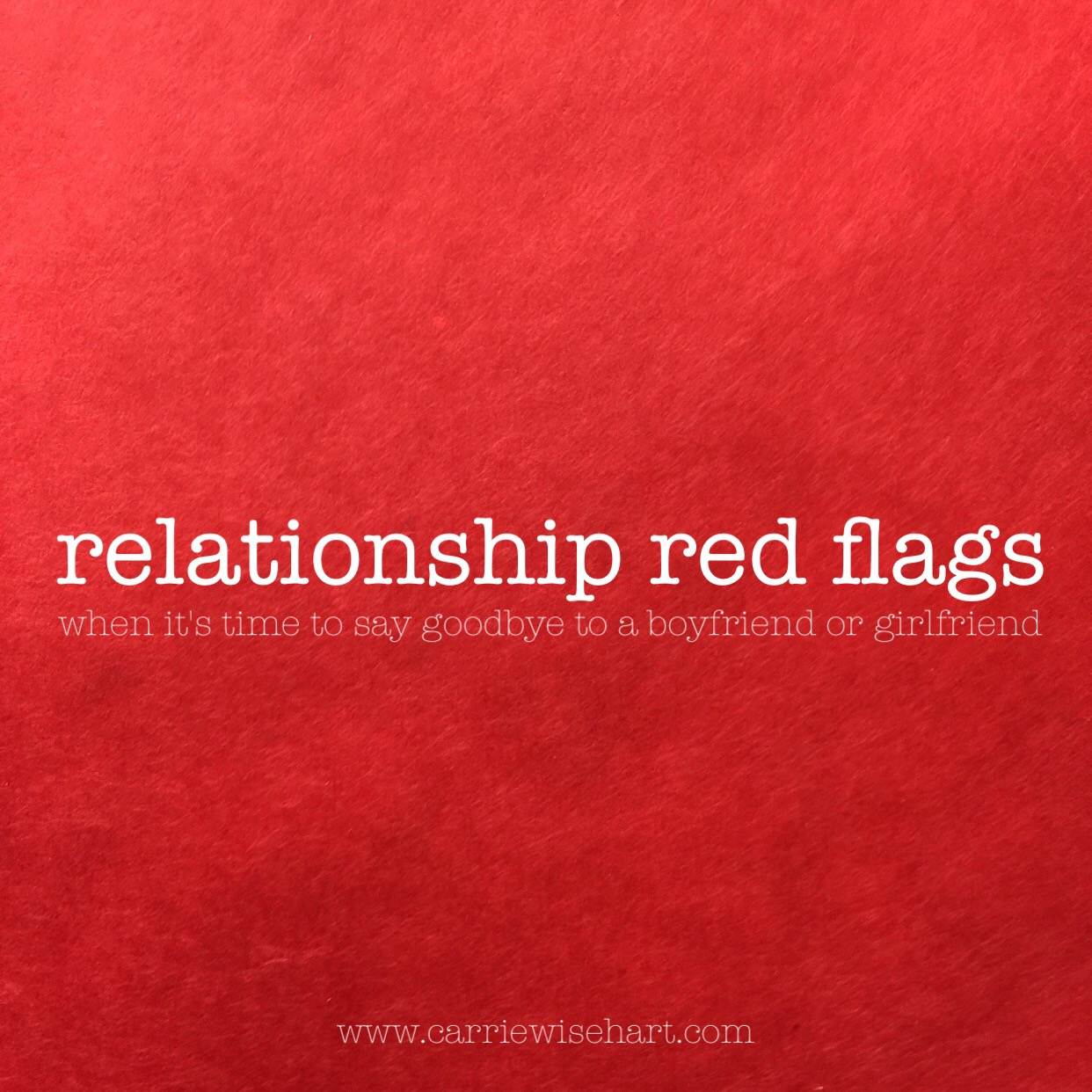 relationship red flags: when to say goodbye to that
