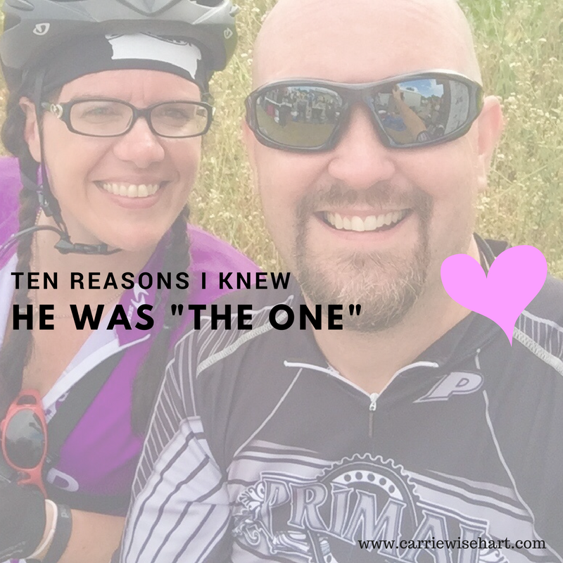 "10 reasons I knew he was ""the one"""