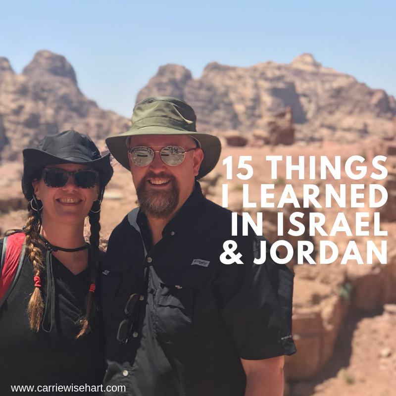 15 things I learned in Jordan and Israel