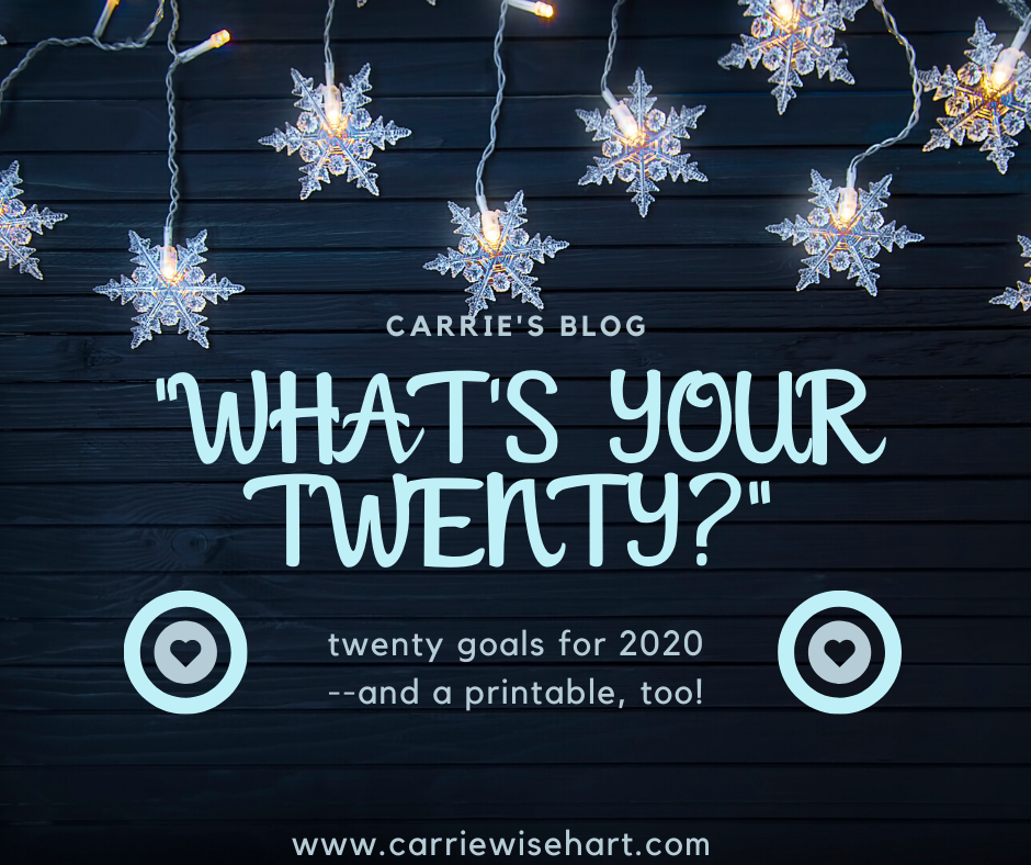 what is your twenty? goal setting for 2020